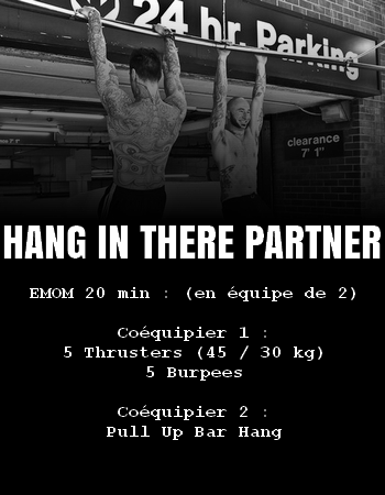 wod team crossfit hang in there partner